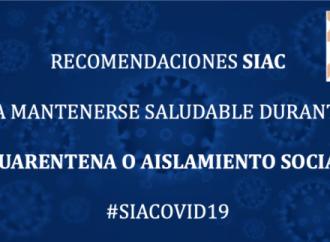 Recomendaciones de la SIAC para mantenerse saludable durante la cuarentena o aislamiento social – #SIACOVID19