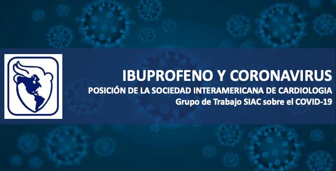Covid-19 e Ibuprofeno Posición de la Sociedad Interamericana de Cardiología