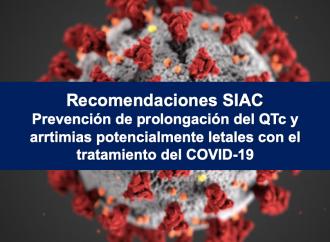 Recomendaciones de la Sociedad Interamericana de Cardiología (SIAC) para prevenir o mitigar el riesgo de prolongación del intervalo QTc y arritmias potencialmente letales con el tratamiento por COVID-19