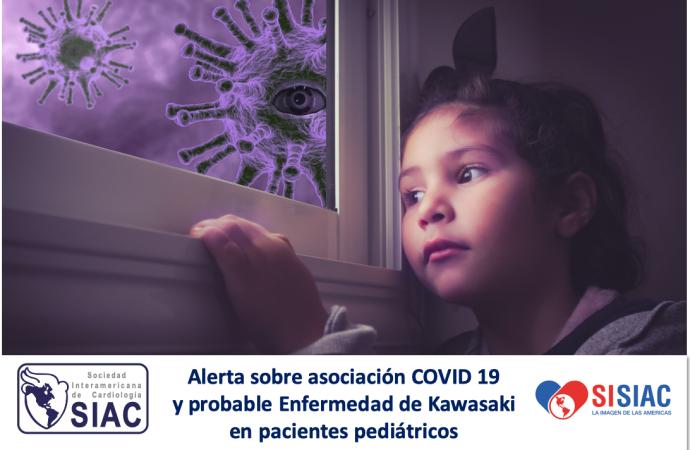 Alerta sobre asociación COVID 19 y probable Enfermedad de Kawasaki en pacientes pediátricos