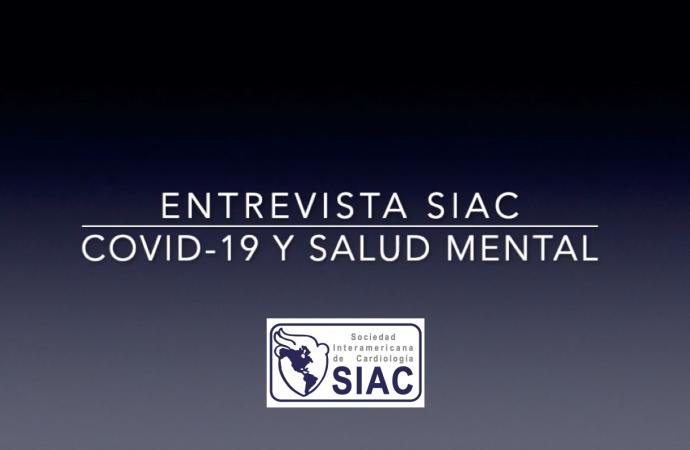 Entrevista SIAC: Coronavirus y Salud Mental