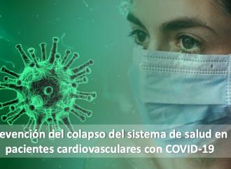 Prevención del colapso del sistema de salud en pacientes cardiovasculares con COVID-19