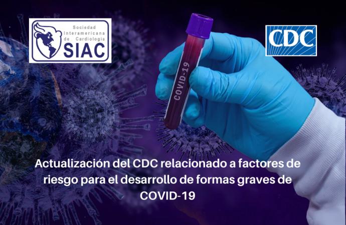 Actualización del CDC relacionado a factores de riesgo para el desarrollo de una forma grave de COVID-19