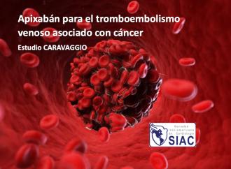 Apixabán para el tromboembolismo venoso asociado con cáncer