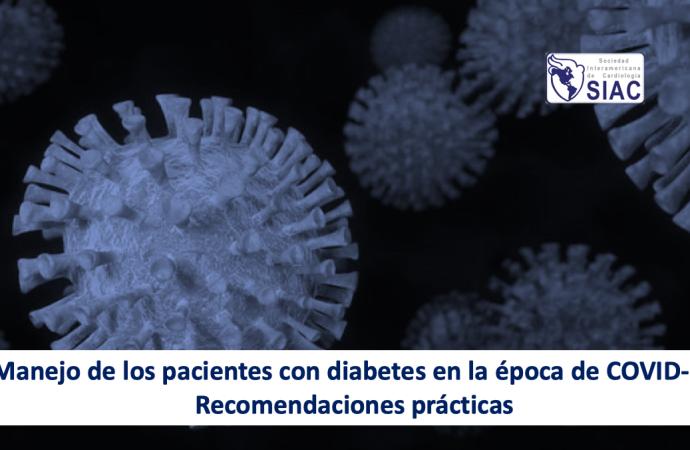 Manejo de los pacientes con diabetes en la época de COVID-19