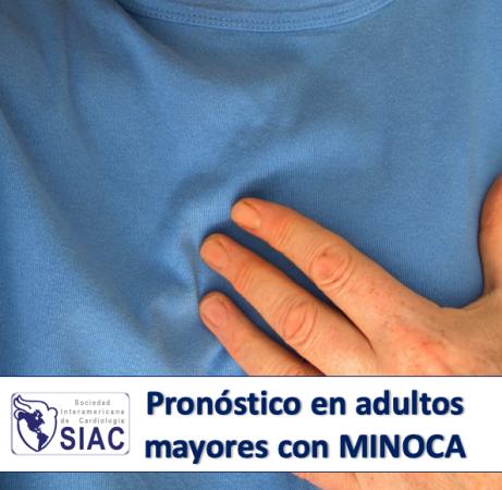 Pronóstico en adultos mayores con infarto del miocardio con arterias coronarias no obstructivas (MINOCA)