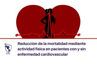 Reducción de la mortalidad mediante actividad física en pacientes con y sin enfermedad cardiovascular