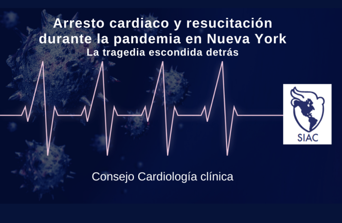 Arresto cardiaco y resucitación durante la pandemia en Nueva York: La tragedia escondida detrás