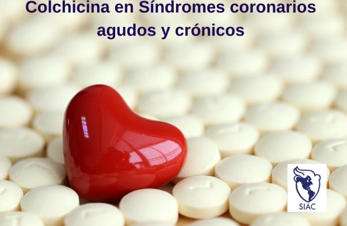 Colchicina en síndromes coronarios agudos y crónicos