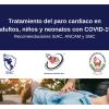 Tratamiento del paro cardiaco en adultos, niños y neonatos con COVID-19