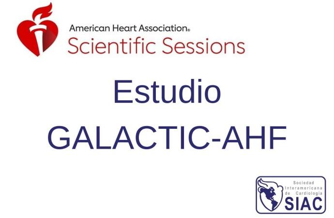 Estudio GALACTIC-HF: El activador de miosina omecamtiv/mecarbil en insuficiencia cardiaca con fracción de eyección reducida
