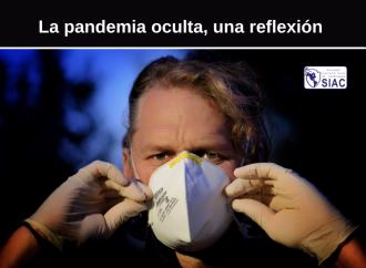 La pandemia oculta, una reflexión