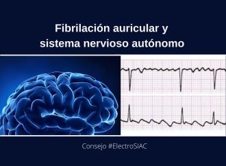 Fibrilación Auricular y Sistema Nervioso Autónomo