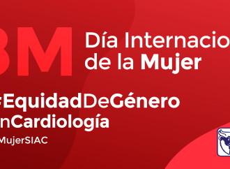 8M: Día Internacional de la Mujer Por la equidad de género en la Cardiología