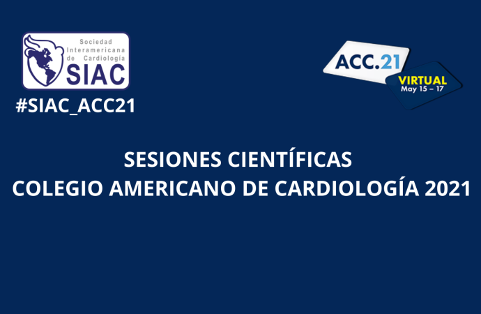 Sesiones científicas del Colegio Americano de Cardiología 2021