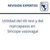 Utilidad del tilt test y del marcapasos en síncope vasovagal